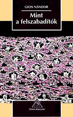 Mint a felszabadítók (1996)