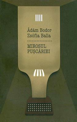 Mirosul Pușcăriei (2010)