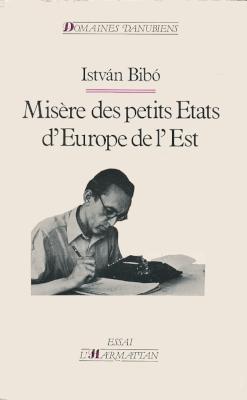 Misére des petits Etats d'Europe de l'Est (1986)