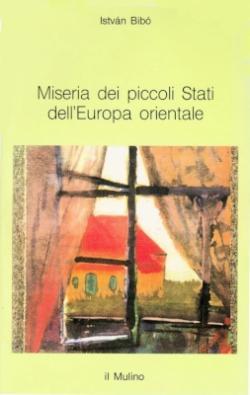 Miseria dei piccoli stati dell'Europa orientale (1994)