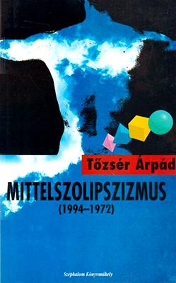 Mittelszolipszizmus  (1995)
