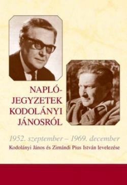 Naplójegyzetek Kodolányi Jánosról (2017)