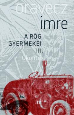 Ókontri - A rög gyermekei III. (2018)