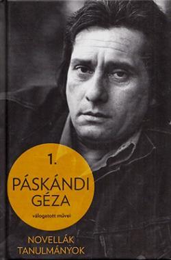 Páskándi Géza válogatott művei I. (2013)
