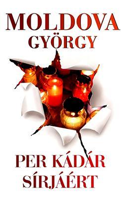 Per Kádár sírjáért (2012)