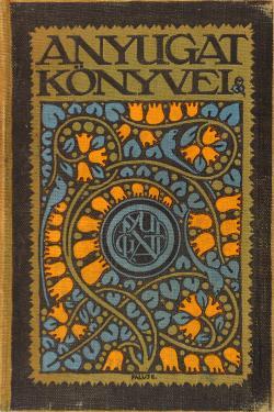 Csáth Géza: Délutáni álom. Budapest, Nyugat kiadó, 1911.