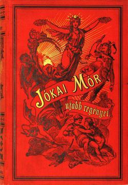 Jókai Mór: A lőcsei fehér asszony. Budapest, Révai, 1884-(1885.)