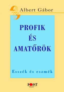 Profik és amatőrök (2013)