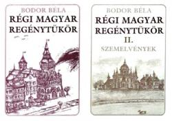 Régi magyar regénytükör I–II. (2000)