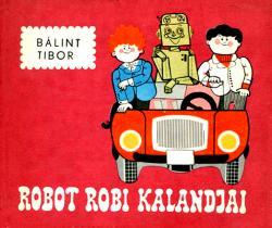 Robot Robi kalandjai (1973)