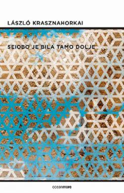 Seiobo je bila tamo dolje (2016)