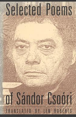 Selected Poems of Sándor Csoóri (1992)