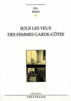 Sous les yeux des femmes garde-côtes (1990)