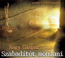 Szabadítót mondani, CD (2006)