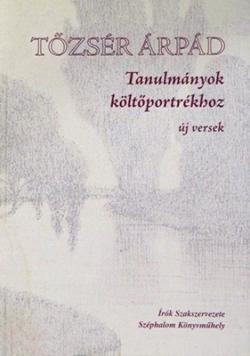 Tanulmányok költőportrékhoz (2004)