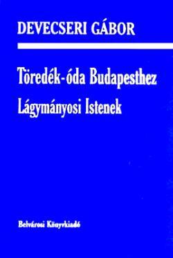 Töredék-óda Budapesthez (2000)