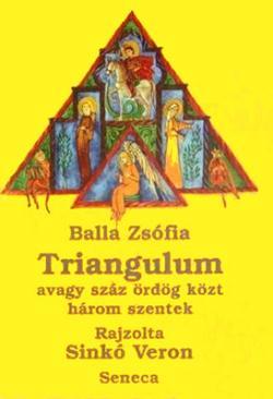 Triangulum avagy száz ördög közt három szentek (1997)