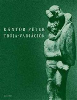 Trója-variációk (2008)