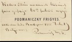 """Podmaniczky Frigyes báró (1824–1907), """"Budapest vőlegénye"""" névjegykártyája, melyen Jókai Mórt (1825–1904) köszönti 60. születésnapján."""