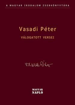 Vasadi Péter válogatott versei (2009)
