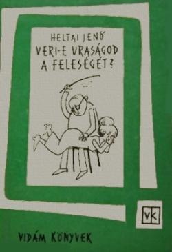 Veri-e uraságod a feleségét? (1963)
