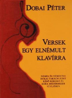 Versek egy elnémult klavírra (2002)