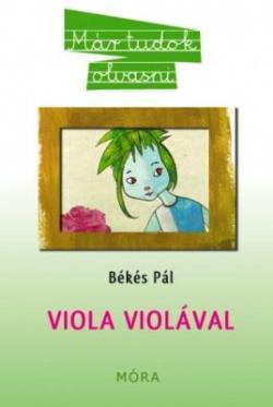 Viola violával (2010)