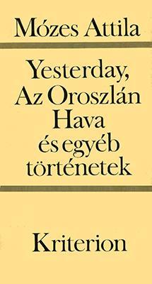 Yesterday, Az Oroszlán Hava és egyéb történetek (1990)
