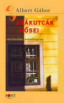 Zsákutcák hősei (2005)