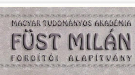 Füst Milán fordítói ösztöndíj pályázat