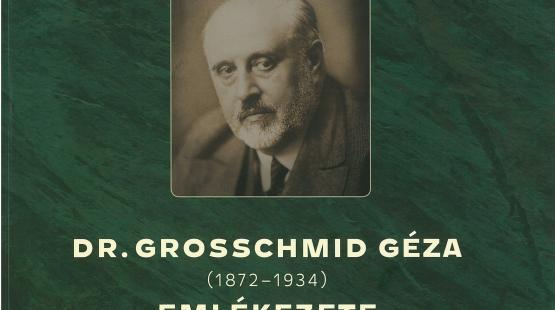 Emlékkötet Grosschmid Gézáról