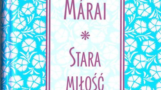 Újabb kötet Varsóból: Márai Sándor elbeszélései