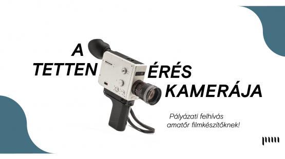 A tettenérés kamerája
