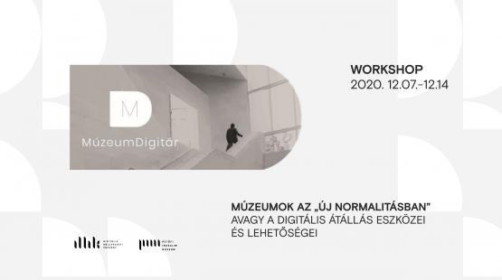 """Múzeumok az """"új normalitásban"""" avagy a digitális átállás eszközei és lehetőségei"""